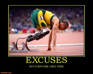 excuses-demotivational-posters-1344901965