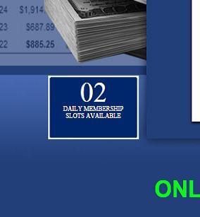 daily membership slots