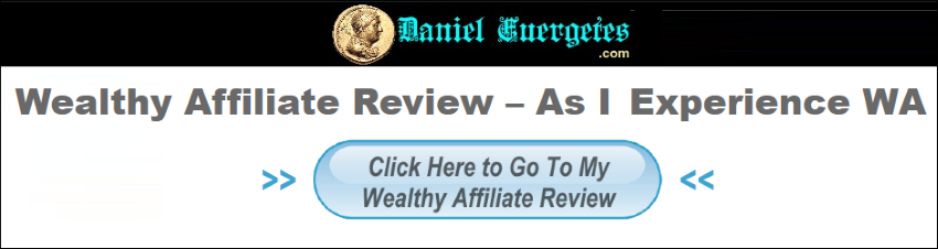 Click Here to Go to My Wealthy Affiliate Review